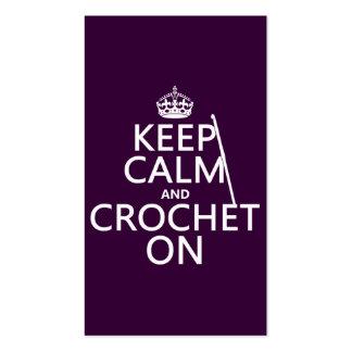 Guarde la calma y Crochet encendido Tarjetas De Visita
