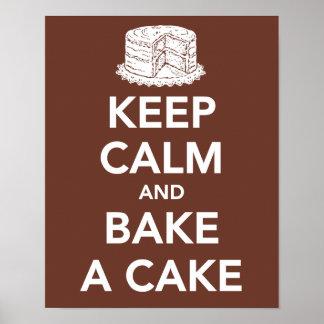 Guarde la calma y cueza una torta póster