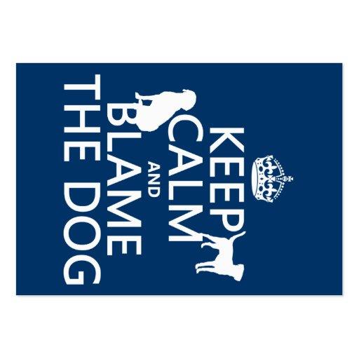 Guarde la calma y culpe el perro - todos los color tarjeta de negocio