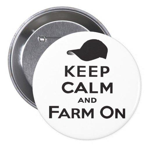 Guarde la calma y cultive encendido - el botón pin redondo de 3 pulgadas
