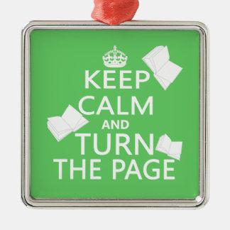 Guarde la calma y dé vuelta a la página adorno navideño cuadrado de metal