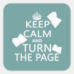 Guarde la calma y dé vuelta a la página calcomanía cuadradas