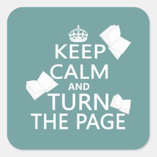 Guarde la calma y dé vuelta a la página pegatina cuadrada