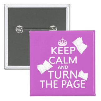 Guarde la calma y dé vuelta a la página pin cuadrado