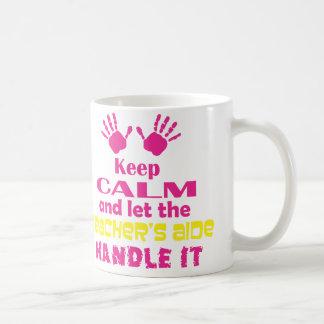 Guarde la calma y deje al asistente del profesor m tazas de café