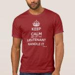 Guarde la calma y deje al LT manejarla Camiseta