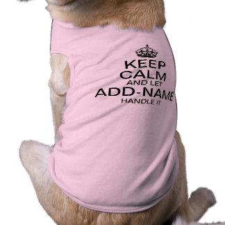 """Guarde la calma y deje """"añadir la manija del playera sin mangas para perro"""