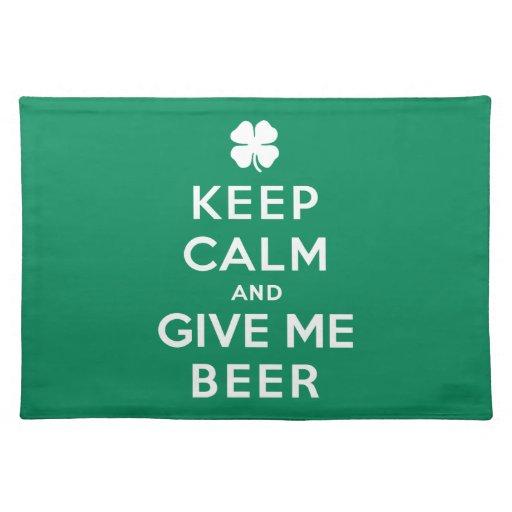Guarde la calma y déme la cerveza mantel