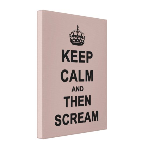 Guarde la calma y después grite impresion en lona