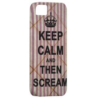Guarde la calma y después grite iPhone 5 fundas