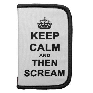 Guarde la calma y después grite organizador