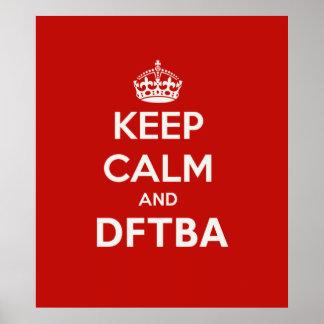 Guarde la calma y DFTBA para ser impresionante