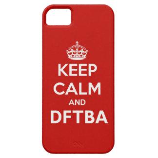 Guarde la calma y DFTBA para ser impresionante Funda Para iPhone SE/5/5s
