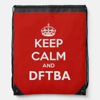 Guarde la calma y DFTBA para ser mochila