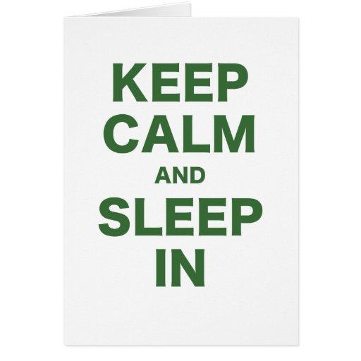 Guarde la calma y duerma adentro tarjeta de felicitación