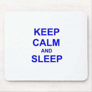 Guarde la calma y duerma azul gris negro alfombrillas de raton