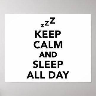 Guarde la calma y duerma todo el día póster