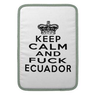 GUARDE LA CALMA Y ECUADOR FUNDAS MacBook