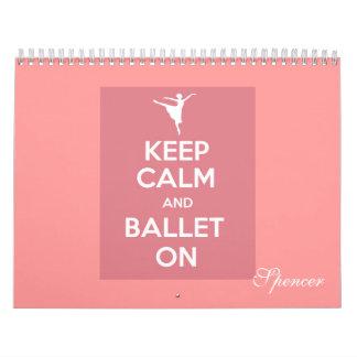 Guarde la calma y el ballet en calendario