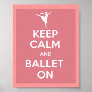 Guarde la calma y el ballet en el poster