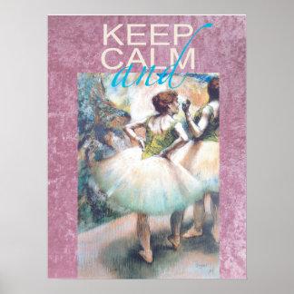 Guarde la calma y el ballet en el poster único del
