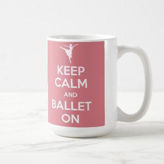 Guarde la calma y el ballet en la taza