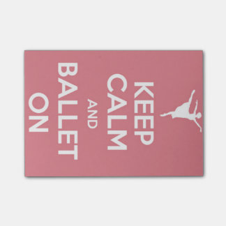 Guarde la calma y el ballet en notas de post-it post-it® notas