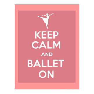 Guarde la calma y el ballet encendido postal