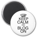 Guarde la calma y el blog encendido imán
