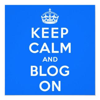 """Guarde la calma y el blog encendido invitación 5.25"""" x 5.25"""""""