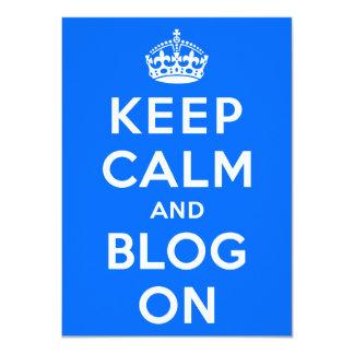 """Guarde la calma y el blog encendido invitación 4.5"""" x 6.25"""""""