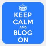 Guarde la calma y el blog encendido pegatinas cuadradas