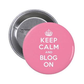 Guarde la calma y el blog encendido pin redondo 5 cm