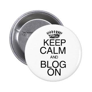Guarde la calma y el blog encendido pin redondo de 2 pulgadas