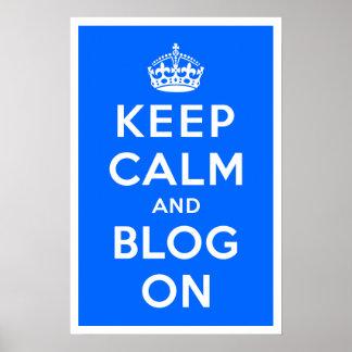 Guarde la calma y el blog encendido póster