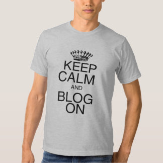 Guarde la calma y el blog encendido remera