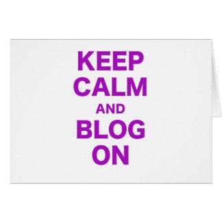Guarde la calma y el blog encendido tarjeta de felicitación