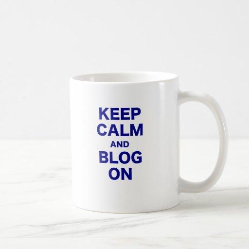 Guarde la calma y el blog encendido taza de café