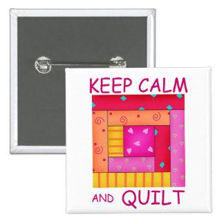 Guarde la calma y el bloque colorido de la cabaña  pin