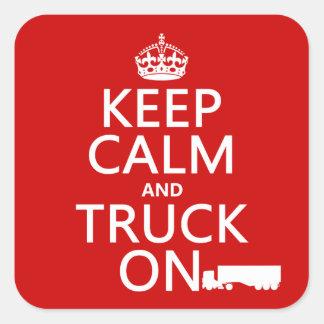 Guarde la calma y el camión en (en cualquier calcomania cuadradas personalizadas
