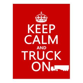 Guarde la calma y el camión en (en cualquier postales