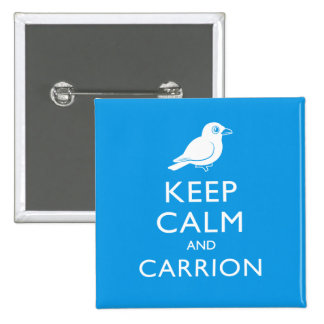 Guarde la calma y el Carrion (el cuervo) Pin Cuadrado