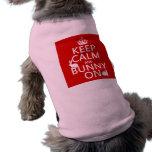 Guarde la calma y el conejito encendido - todos lo ropa de perros