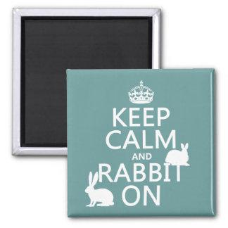 Guarde la calma y el conejo encendido - todos los  iman para frigorífico