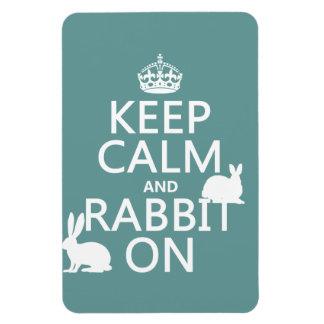 Guarde la calma y el conejo encendido - todos los  iman flexible