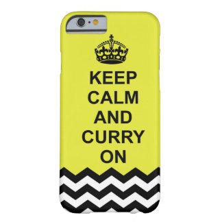 Guarde la calma y el curry en la caja del teléfono funda de iPhone 6 barely there