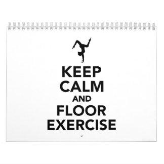 Guarde la calma y el ejercicio de piso calendario de pared