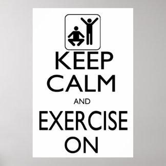 Guarde la calma y el ejercicio encendido póster