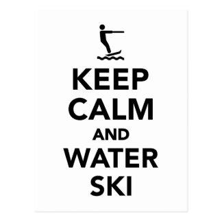 Guarde la calma y el esquí acuático postales