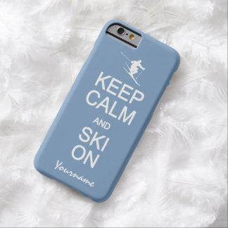Guarde la calma y el esquí en los casos de encargo funda para iPhone 6 barely there